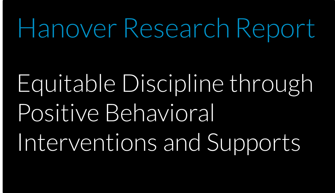 Equitable Discipline through Positive Behavioral Interventions and Supports