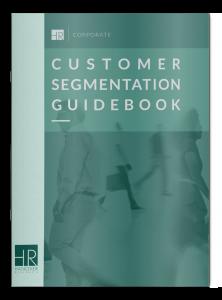 Customer Segmentation Guidebook