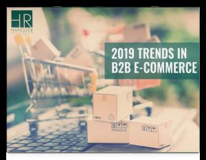 2019 trends in b2b e-commerce