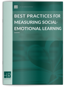 Best Practices for Measuring Social Emotional Learning Ebook