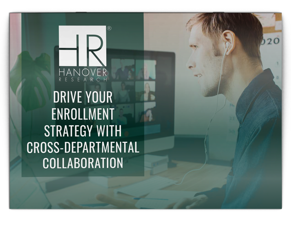 Drive Your Enrollment Strategy with Cross-Departmental Collaboration