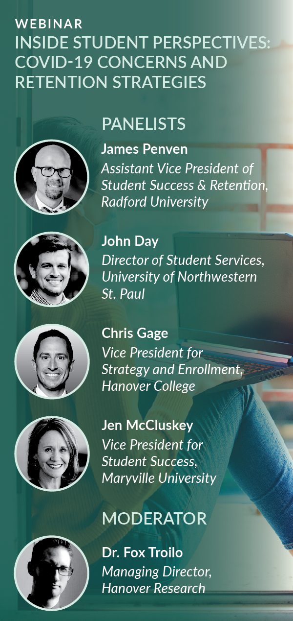 Webinar Recording: Inside Student Perspectives: COVID-19 Concerns and Retention Strategies