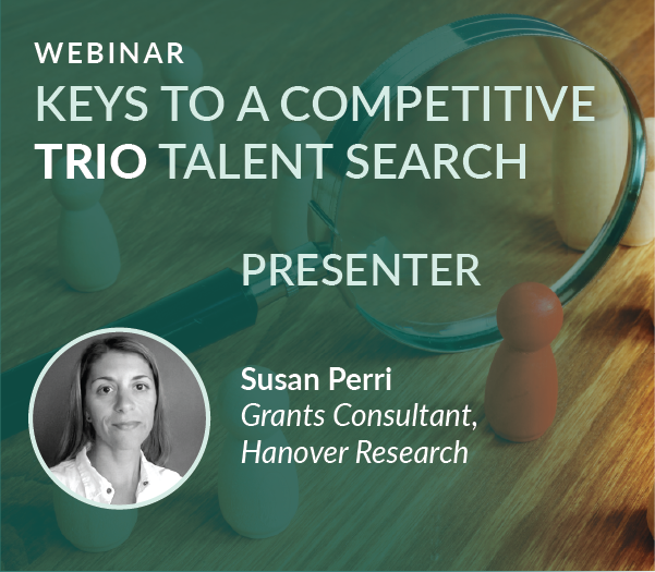 Webinar Recording: Keys to a Competitive TRIO Talent Search
