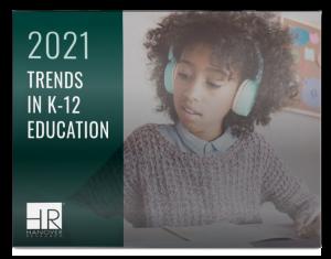 2021 trends in k-12 education